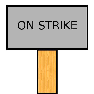 On Strike Picket Sign